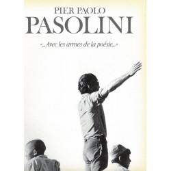 Pasolini «...Avec les armes...
