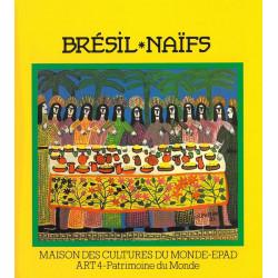 Brésil • Naïfs