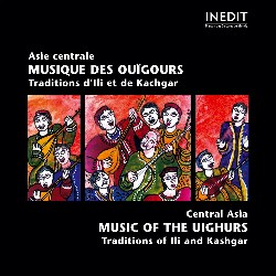 CHINA • MUSIC OF THE UIGHURS