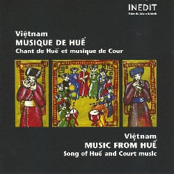 VIETNAM • MUSIQUES DE HUÉ