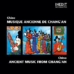 CHINA • ANCIENT MUSIC FROM...