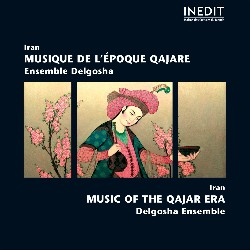 IRAN • MUSIC OF THE QAJAR ERA