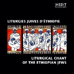 ETHIOPIE • LITURGIES JUIVES...