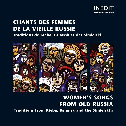 RUSSIA • WOMEN'S SONGS FROM...