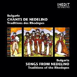 BULGARIE • CHANTS DE NEDELINO